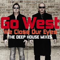 Go West - We Close Our Eyes 2015 (Remixes)