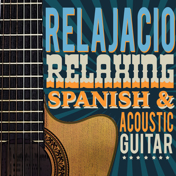 Instrumental Guitar Music|Soft Guitar Music - Relajacion: Relaxing Spanish and Acoustic Guitar