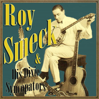 Roy Smeck - Roy Smeck and His Dixie Syncopators