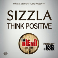 Sizzla - Think Positive