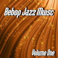 Jimmy Jackson - Bebop Jazz Music, Vol. 1 (Instrumental)