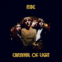 Ride - Carnival of Light (Remastered)