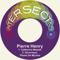 Pierre Henry - Catherine Malade