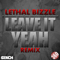 Lethal Bizzle - Leave It Yeah (Explicit)