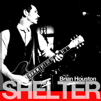 Brian Houston - Shelter