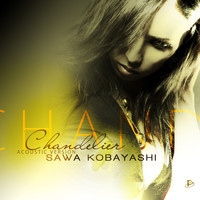 Sawa Kobayashi - Chandelier (Acoustic Version)