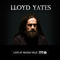 Lloyd Yates - Live at Maida Vale