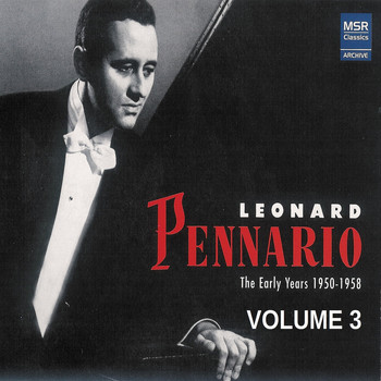 Leonard Pennario - Leonard Pennario: The Early Years 1950-1958, Vol. 3