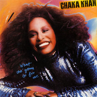 Chaka Khan - What Cha Gonna Do For Me
