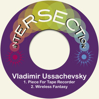 Vladimir Ussachevsky - Piece for Tape Recorder