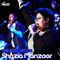 Shazia Manzoor - Greatest Hits of Shazia Manzoor