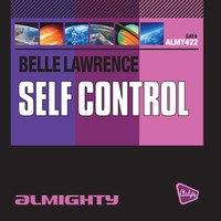 Belle Lawrence - Almighty Presents: Self Control