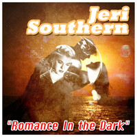 Jeri Southern - Romance in the Dark