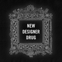 J*DaVeY - New Designer Drug