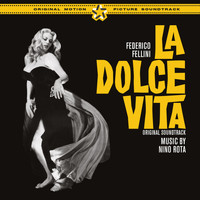 "Nino Rota - Federico Fellini's ""La Dolce Vita"" (Original Soundtrack Recordings) [Bonus Track Version]"