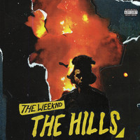 The Weeknd - The Hills (Explicit)