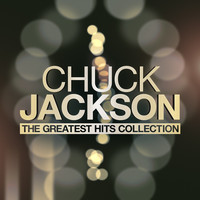 Chuck Jackson - The Greatest Hits Collection