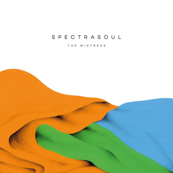 Spectrasoul - The Mistress