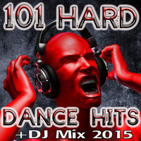 Hard Dance Doc - 101 Hard Dance Hits + DJ Mix 2015