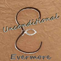 EVERMORE - Unconditional