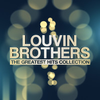 Louvin Brothers - Louvin Brothers - The Greatest Hits Collection