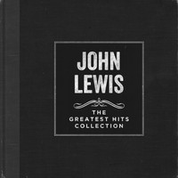 John Lewis - The Greatest Hits Collection