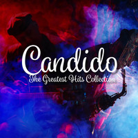 Candido - The Greatest Hits Collection