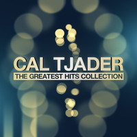 Cal Tjader - The Greatest Hits Collection