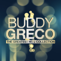 Buddy Greco - The Greatest Hits Collection