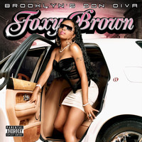 Foxy Brown - Brooklyn's Don Diva (Explicit)