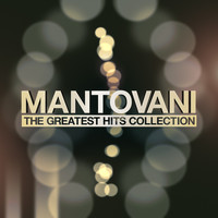 Mantovani - Mantovani - The Greatest Hits Collection