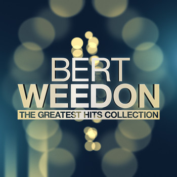 Bert Weedon - The Greatest Hits Collection