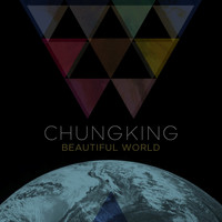 Chungking - Beautiful World