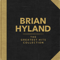 Brian Hyland - The Greatest Hits Collection