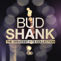 Bud Shank - The Greatest Hits Collection