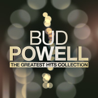 Bud Powell - The Greatest Hits Collection