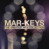 Mar-Keys - Mar-Keys - The Greatest Hits Collection