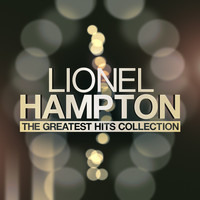 Lionel Hampton - The Greatest Hits Collection
