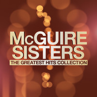 McGuire Sisters - The Greatest Hits Collection