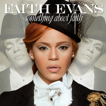 Faith Evans - Something About Faith (Best Buy Bonus Track Edition)