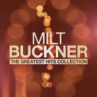 Milt Buckner - The Greatest Hits Collection