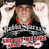Bubba Sparxxx - Got Me Like (Ahh S***) (Feat. Ray J)