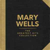 Mary Wells - The Greatest Hits Collection