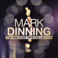 Mark Dinning - Mark Dinning - The Greatest Hits Collection