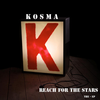 Kosma - Reach for the Stars - The Ep