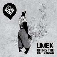 UMEK - Bring the Lights Down
