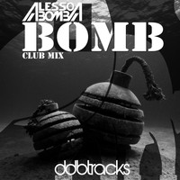 Alesso Bomba - Bomb (Club Mix)