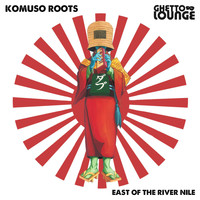 Komuso Roots - East of the River Nile