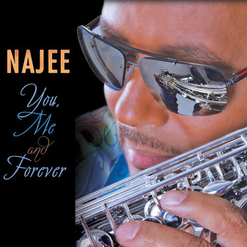 Najee - You, Me And Forever