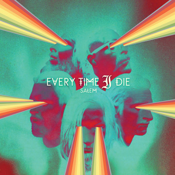 Every Time I Die - Salem